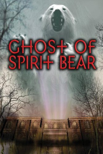 Ghost of Spirit Bear  N/A 9780060090098 Front Cover