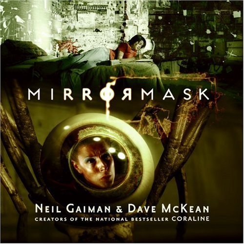 Mirrormask   2005 (Children's) 9780060821098 Front Cover