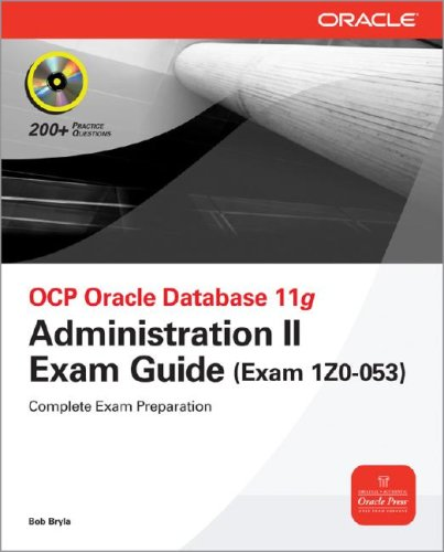 OCP Oracle Database 11g Administration II Exam Guide Exam 1Z0-053 2nd 2009 edition cover
