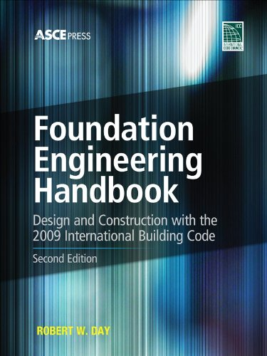 Foundation Engineering Design and Construuction with the 2009 International Building Code 2nd 2011 (Revised) edition cover