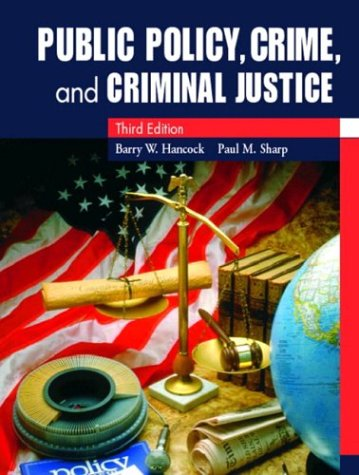 Public Policy, Crime, and Criminal Justice  3rd 2004 (Revised) edition cover