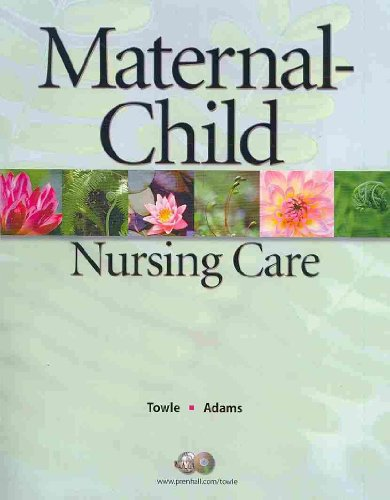 Maternal Child Nursing Care and Workbook Package   2008 9780136007098 Front Cover