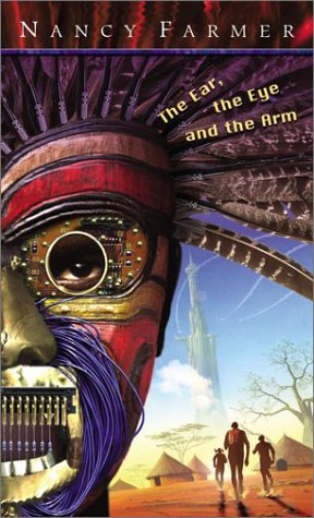 Ear, the Eye, and the Arm   2002 edition cover