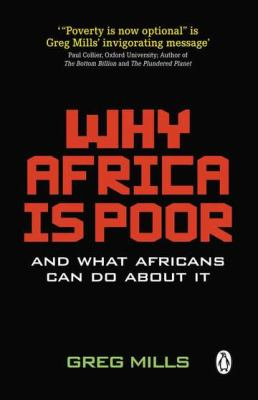 Why Africa Is Poor And What Africans Can Do about It  2011 9780143528098 Front Cover