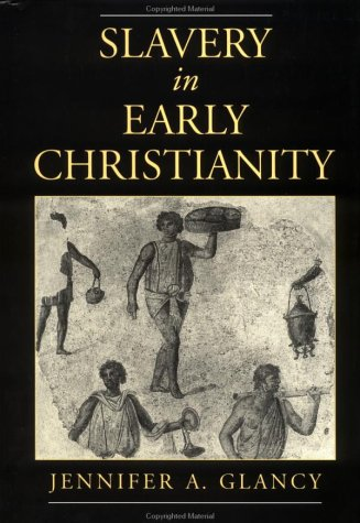 Slavery in Early Christianity   2002 edition cover