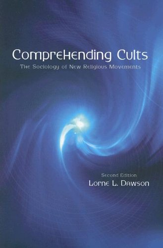 Comprehending Cults The Sociology of New Religious Movements 2nd 2005 (Revised) edition cover