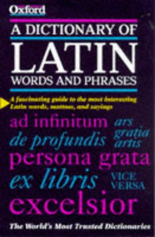 Dictionary of Latin Words and Phrases   1998 9780198601098 Front Cover