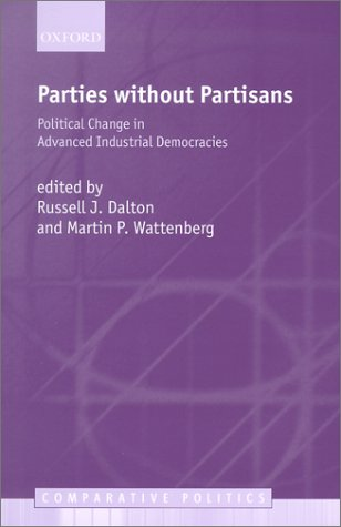 Parties Without Partisans Political Change in Advanced Industrial Democracies  2002 9780199253098 Front Cover