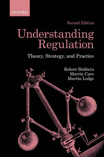 Understanding Regulation Theory, Strategy, and Practice 2nd 2011 9780199576098 Front Cover