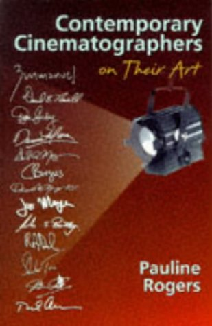 Contemporary Cinematographers on Their Art   1998 edition cover