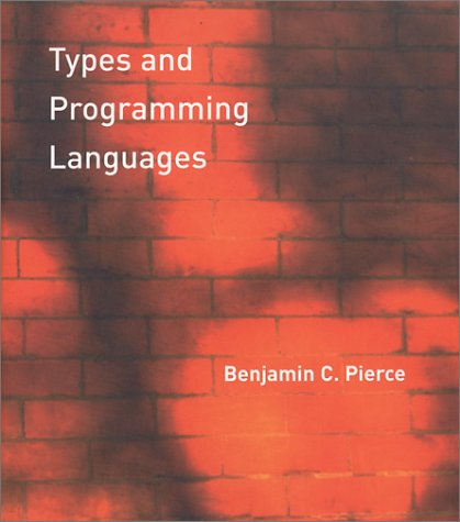 Types and Programming Languages   2002 edition cover