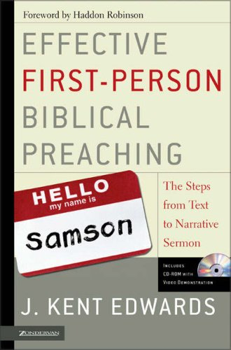 Effective First-Person Biblical Preaching The Steps from Text to Narrative Sermon  2005 edition cover