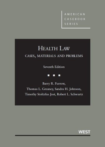 Health Law Cases, Materials and Problems 7th 2013 (Revised) edition cover