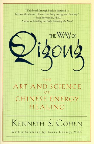 Way of Qigong The Art and Science of Chinese Energy Healing  2000 edition cover