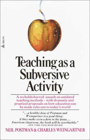 Teaching As a Subversive Activity  N/A 9780385290098 Front Cover