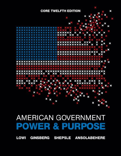 American Government Power and Purpose 12th 2012 9780393912098 Front Cover
