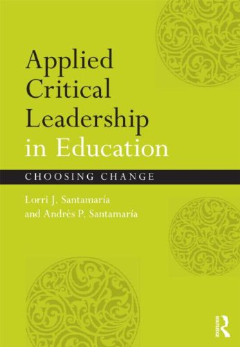 Applied Critical Leadership in Education Choosing Change  2011 edition cover