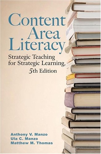 Content Area Literacy Strategic Teaching for Strategic Learning 5th 2009 edition cover