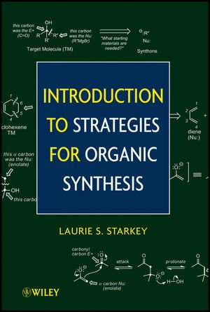 Introduction to Strategies for Organic Synthesis   2012 edition cover