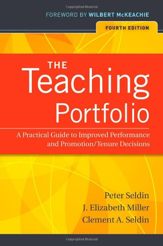 Teaching Portfolio A Practical Guide to Improved Performance and Promotion/Tenure Decisions 4th 2010 (Guide (Instructor's)) edition cover