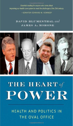 Heart of Power Health and Politics in the Oval Office 2nd 2010 edition cover