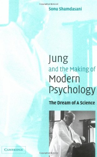 Jung and the Making of Modern Psychology The Dream of a Science  2003 edition cover