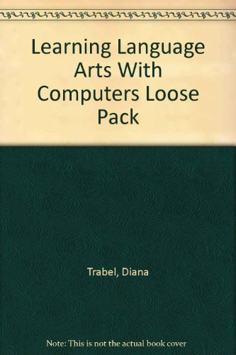 Learning Language Arts with Computers   2007 9780538443098 Front Cover