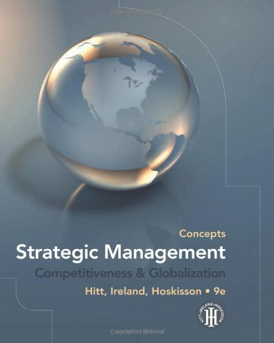 Strategic Management Competitiveness and Globalization, Concepts 9th 2011 9780538753098 Front Cover