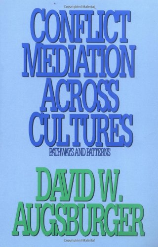 Conflict Mediation Across Cultures Pathways and Patterns  1992 edition cover