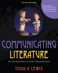 Communicating Literature An Introduction to Oral Interpretation 5th (Revised) edition cover