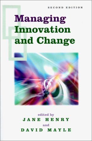 Managing Innovation and Change  2nd 2002 (Revised) 9780761966098 Front Cover