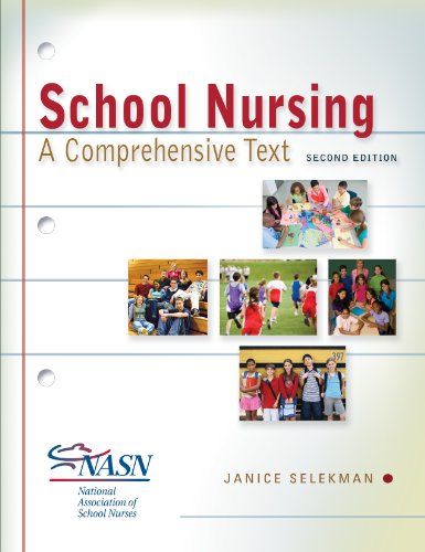 School Nursing A Comprehensive Text 2nd 2012 (Revised) edition cover