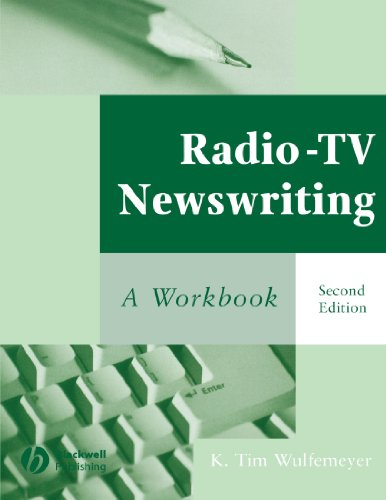 Radio-TV Newswriting A Workbook 2nd 2003 (Revised) edition cover