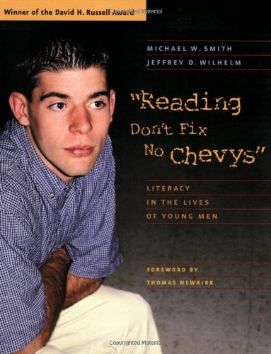 Reading Don't Fix No Chevys Literacy in the Lives of Young Men  2002 edition cover