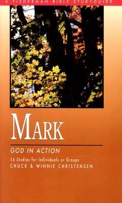 Mark God in Action N/A 9780877883098 Front Cover