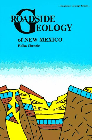 Roadside Geology of New Mexico  Revised  edition cover