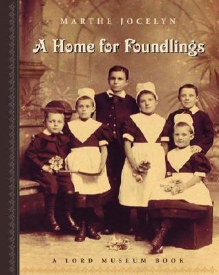 Home for Foundlings   2005 9780887767098 Front Cover