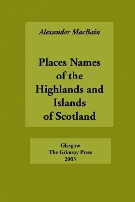 Place Names of the Highlands and Islands of Scotland N/A edition cover