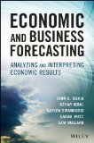Economic and Business Forecasting Analyzing and Interpreting Econometric Results  2014 9781118497098 Front Cover