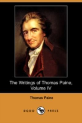 Writings of Thomas Paine (1794-1796), the Age of Reason N/A 9781406561098 Front Cover