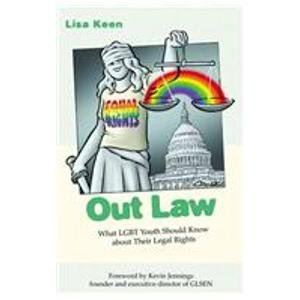 Out Law: What Lgbt Youth Should Know About Their Legal Rights  2008 edition cover