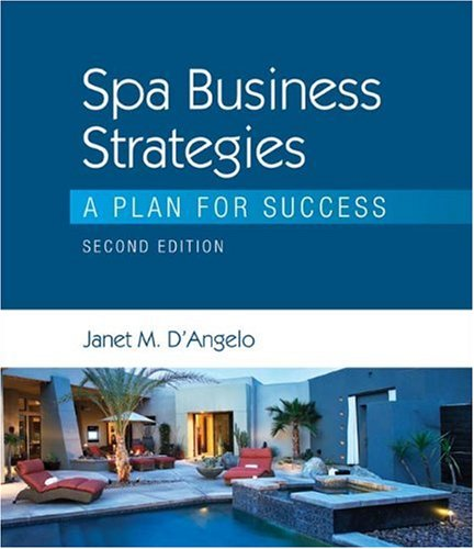 Spa Business Strategies A Plan for Success 2nd 2010 edition cover