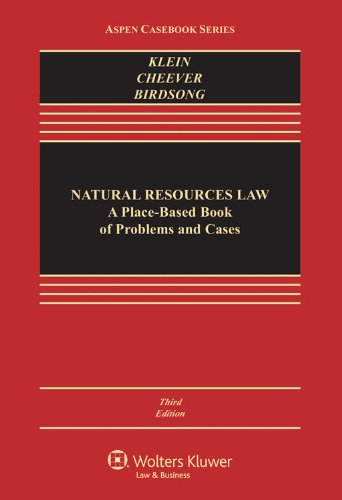Natural Resources Law: A Place-based Book of Problems and Cases  2013 edition cover