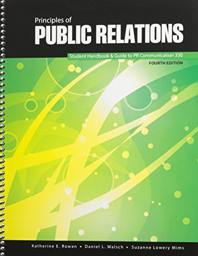 Principles of Public Relations Communication 330 Student Handbook and Guide to PR Communication 330 4th (Revised) edition cover