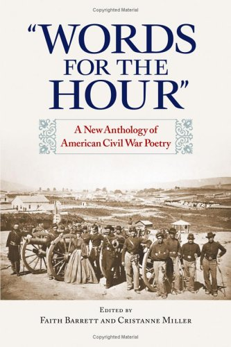 Words for the Hour A New Anthology of American Civil War Poetry  2005 edition cover