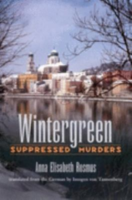 Wintergreen Suppressed Murders  2004 9781570035098 Front Cover