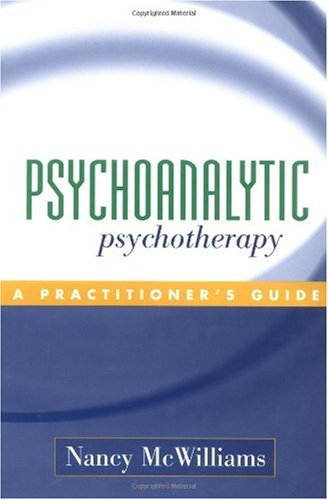 Psychoanalytic Psychotherapy A Practitioner's Guide  2004 9781593850098 Front Cover