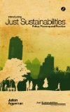 Introducing Just Sustainabilities Policy, Planning and Practice  2013 edition cover