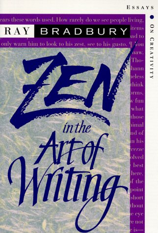 Zen in the Art of Writing Essays on Creativity 3rd 1994 (Expurgated) edition cover