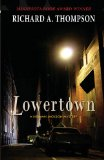 Lowertown A Herman Jackson Mystery  2013 9781938473098 Front Cover
